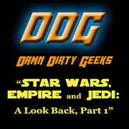 The Damn Dirty Geeks return to a galaxy far, far away to study the original STAR WARS trilogy films as they lead up to THE FORCE AWAKENS in 2015