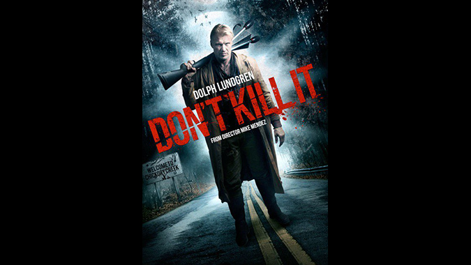 Poster for Mike Mendez's film DON'T KILL IT starring Dolph Lundgren