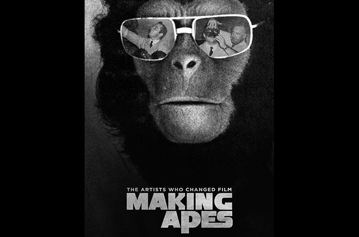 The poster for MAKING APES: THE ARTISTS WHO CHANGED FILM, a documentary by Tom Burman and William Conlin, currently finishing production and available to support at IndieGoGo.