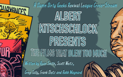 New Comedy: ALBERT KITSCHSCHLOCK – THE FILMS THAT BLEW TOO MUCH